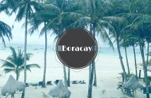 boracay ultimate guide