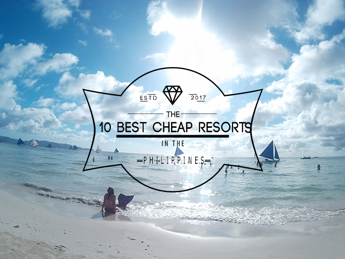 The 10 best cheap resorts in philippines pinay nomad for Best cheap vacations in the us