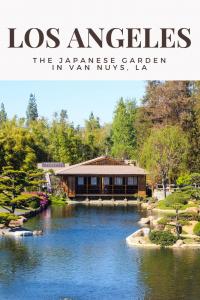 The Japanese Garden in Van Nuys, Los Angeles
