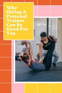 why invest in a personal trainer