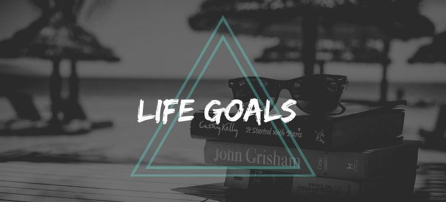 Set Life Goals